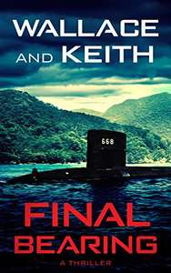 Action Thriller - Final Bearing (The Hunter Killer Series Book 1) Kindle Edition - Free @ Amazon