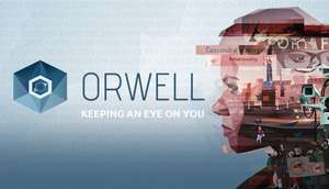 Orwell: Keeping an Eye On You £1.43 @ Steam. Also Orwell Seasons: Includes Orwell and Orwell: Ignorance is Strength £4.30 @ Steam