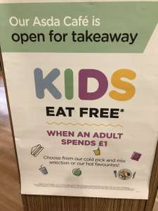 Kids eat free at Asda cafe with £1 spend (Takeaway Only) @ Asda