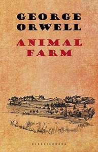 Animal Farm: A Fairy Story Kindle Edition by George Orwell FREE at Amazon Kindle