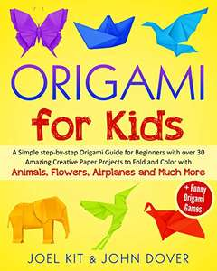 Origami: A Simple step-by-step Origami Guide for Beginners - Kindle Edition now Free @ Amazon