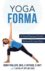 Yoga Forma: A Visual Resource Guide for the Spine and Lower Back - Kindle Edition now Free @ Amazon