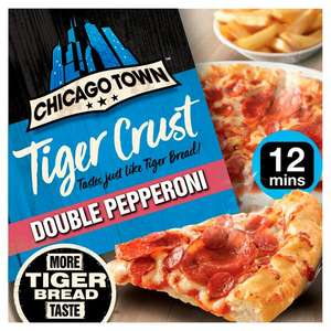Chicago Town Tiger Crust (Double Pepperoni / Cheese Medley / Cheesy Ham & Bacon) £1.50 (Min Spend / Delivery Fee Applies) @ Sainsbury's