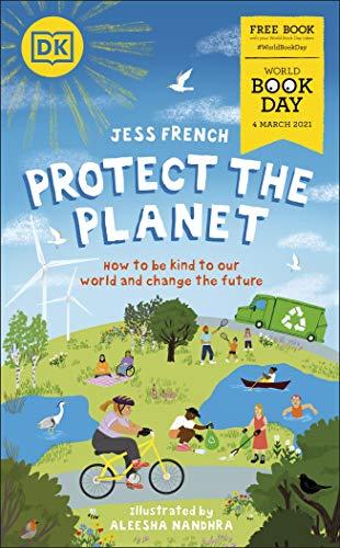 Protect the Planet!: World Book Day 2021 Paperback £1 (Prime) + 99p (non Prime) at Amazon