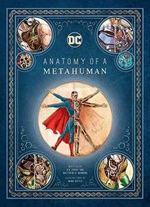 DC Comics: Anatomy of a Metahuman Hardcover – Illustrated (2018) £14.99 @ Amazon Prime / £17.98 Non Prime