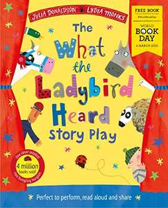 The What the Ladybird Heard Play: World Book Day 2021 Paperback by Julia Donaldson £1 (Prime) + 99p (non Prime) at Amazon