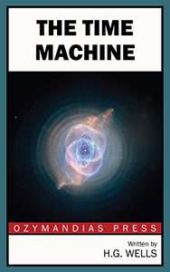 The Time Machine (Penguin Student Editions) Kindle Edition by H. G. Wells FREE at Amazon