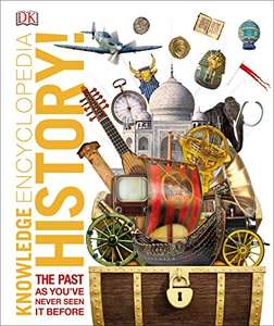 DK Knowledge Encyclopedia History: The Past as You've Never Seen it Before (Knowledge Encyclopedias) Kindle Edition £1.99 @Amazon