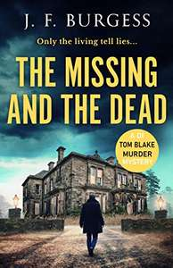 The Missing And The Dead (Detective Tom Blake Book 3) - Kindle Edition Free @ Amazon