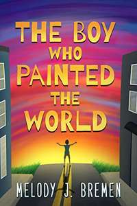 The Boy Who Painted the World - Kindle Edition Free @ Amazon