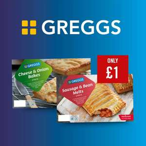 Greggs 2 Cheese & Onion Bakes/Sausage & Bean Melts are £1 @ The Food Warehouse Iceland (Accrington & Nationwide)