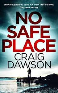 Crime Thriller - Craig Dawson - No Safe Place (The Grace Series Book 1) Kindle Edition - Free @ Amazon