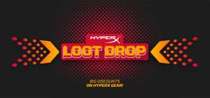 HyperX Loot Drop Event Is Live - 30% off selected items such as Headsets and Keyboards