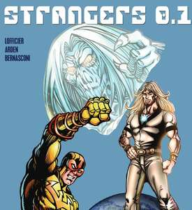 Hexagon Comics - Strangers - First 3 Issues currently FREE at Global Comix
