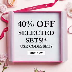 40% off selected Lancome sets with code at Lancome Shop