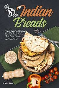 The Big Book of Indian Breads Kindle Edition FREE at Amazon