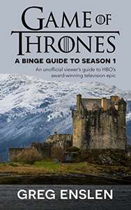 Game of Thrones: A Binge Guide to Season 1 Kindle Edition - Free @ Amazon