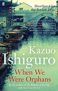 When We Were Orphans: SHORTLISTED FOR 2000 BOOKER PRIZE Kindle Edition 0.99p at Amazon