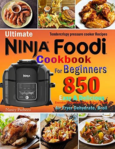 Ninja Foodi Cookbook For Beginners: Easy & Delicious, Tendercrispy Recipes & More. Kindle Edition Now Free @ Amazon