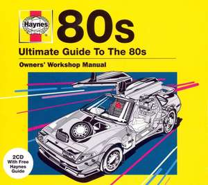 Various Artists - Haynes Ultimate Guide to the 80s 2 x CD £1.70 @ RareWaves