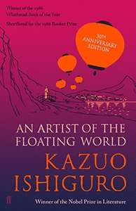 An Artist of the Floating World: SHORTLISTED FOR THE 1986 BOOKER PRIZE Kindle Edition 0.99p at Amazon