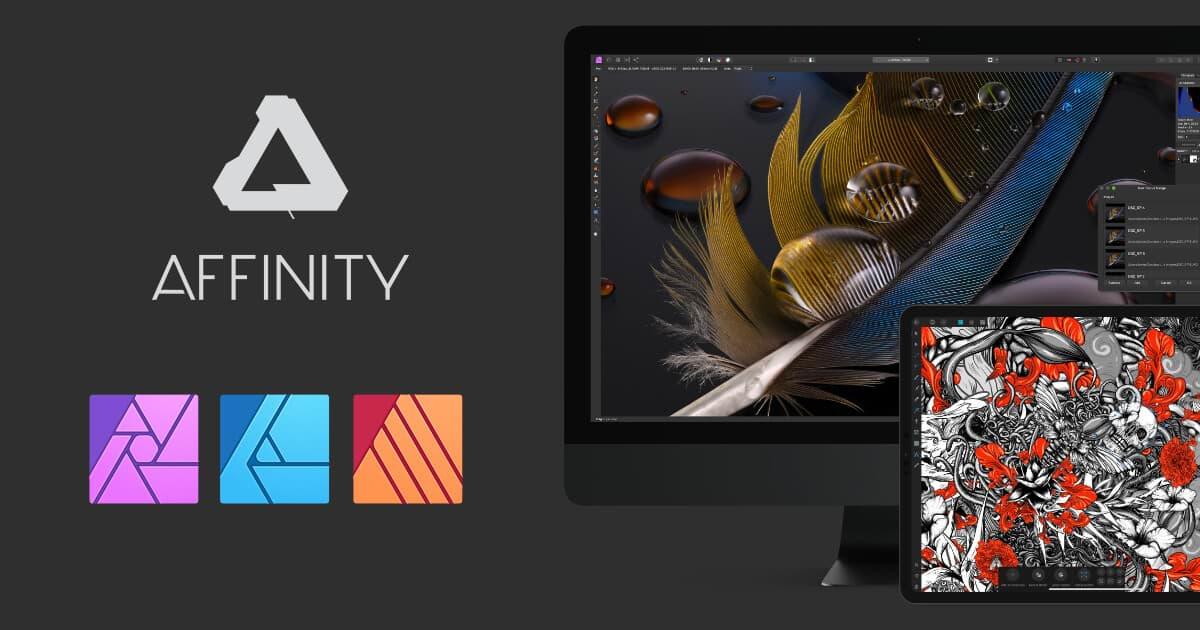 Affinity Suite Half Price - £23.99 Mac & Win / £9.99 iPad Each