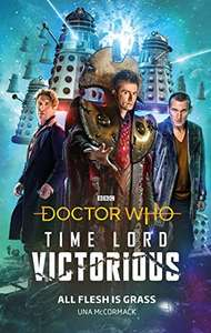 Doctor Who: All Flesh is Grass: Time Lord Victorious (Kindle edition) - 99p Amazon