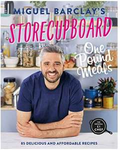 Storecupboard One Pound Meals: 85 Delicious and Affordable Recipes Kindle Edition 99p at Amazon
