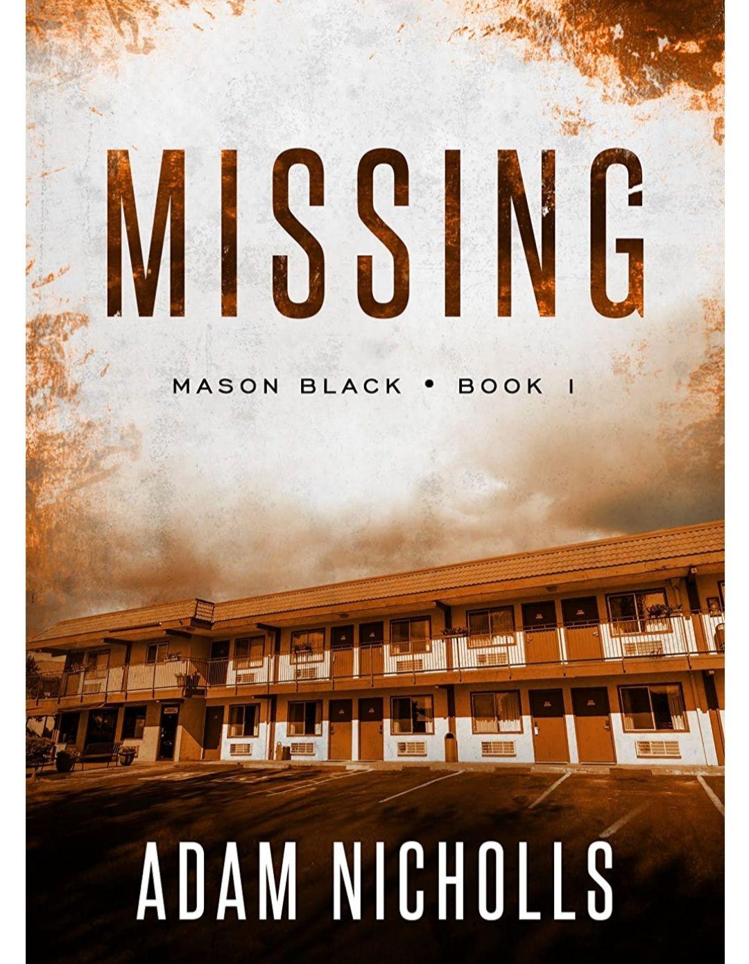 "Adam Nicholls ""Missing"" (Mason Black Book 1) FREE Kindle Book @ Amazon"