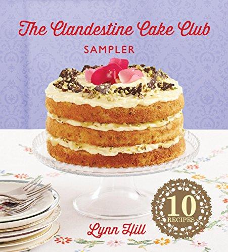 The Clandestine Cake Club Cookbook Kindle Edition Kindle Free @ Amazon