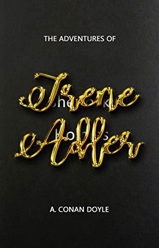 Sir Arthur Conan Doyle - Sherlock Holmes - The Adventures of Irene Adler Kindle Edition - Free @ Amazon