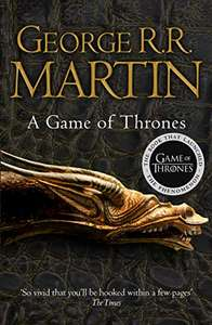 A Game of Thrones: (A Song of Ice and Fire, Book 1) by George R. R. Martin - Kindle Edition now 99p @ Amazon