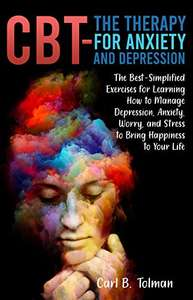 CBT - The Therapy for Anxiety and Depression [Kindle eBook] - Free @ Amazon