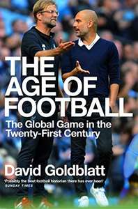 The Age of Football by David Goldblatt - Kindle edition - 99p @ Amazon