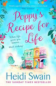 Heidi Swain - Poppy's Recipe for Life: gloriously uplifting new book from Sunday Times bestselling author! Kindle Edition - Free @ Amazon