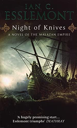 Night Of Knives: (Malazan Empire: 1) fantasy Kindle Edition 99p @ Amazon