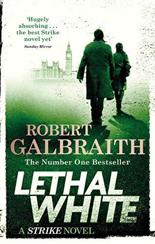 Lethal White: Cormoran Strike Book 4 (Kindle edition) by Robert Galbraith 99p @ Amazon