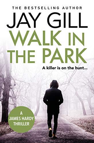 UK Crime Thriller - Walk in the Park: A Short James Hardy Serial Killer Novella Kindle Edition - Free @ Amazon