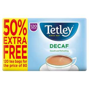 Tetley decaf 120 for the price of 80 £2.50 at Iceland