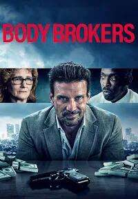 Body Brokers (2021 Film) - 99p to rent / £2.99 to buy @ Amazon Prime Video