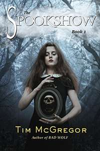The Spookshow: Book 1 Kindle Edition Free at Amazon
