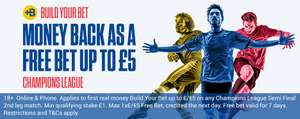 Risk Free £5 Bet Builder on either Champions League Semi Final (no minimum qualifying odds) @ Coral