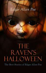 The Raven's Halloween - The Best Stories of Edgar Allan Poe: Kindle Edition - Free @ Amazon