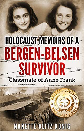 Holocaust Memoirs of a Bergen-Belsen Survivor:Classmate of Anne Frank (Holocaust Survivor Memoir WW II Book 9) Kindle Edition Free @ Amazon