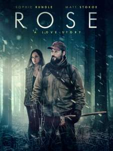Rose: A Love Story (New Release 2021 Horror Drama Film) - 99p to rent / £2.99 to buy @ Amazon Prime Video