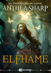 Elfhame: A Dark Elf Fairy Tale (The Darkwood Chronicles Book 1) by Anthea Sharp free Kindle Edition ebook @ Amazon