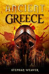 Ancient Greece: A History From Beginning to End (Ancient Civilizations) Kindle Edition FREE at Amazon