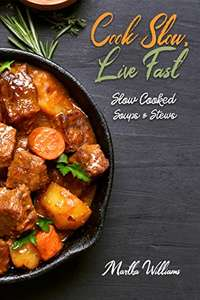 FREE Slow Cooker kindle books @ Amazon by Martha Williams.