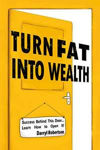 Turn Fat Into Wealth Free Kindle Edition Ebook @ Amazon