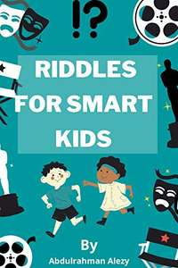 RIDDLES FOR SMART KIDS: over 500 riddles and brain teasers that kids and Families will Enjoy Kindle Edition - Free @ Amazon
